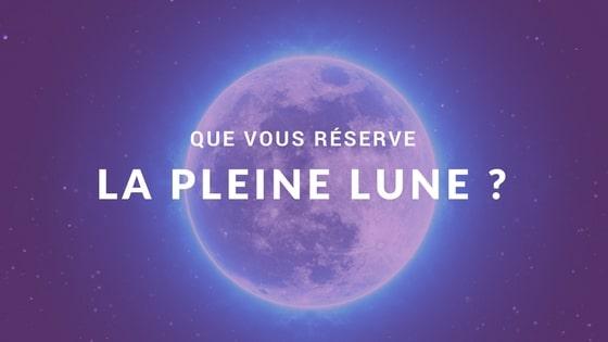 Que vous réserve la Pleine Lune de Mars 2018 ?