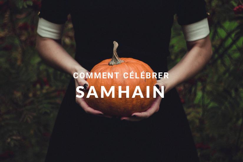 Comment fêter Samhain, la fête traditionnelle du 31 octobre ?