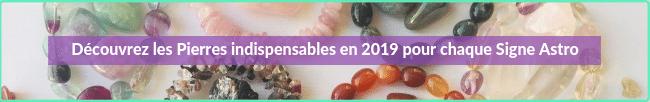 pierres indispensables en 2019 pour chaque signe astrologique