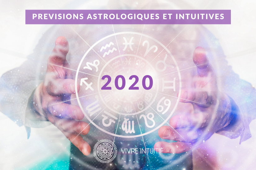 previsions astrologie intuitive 2020